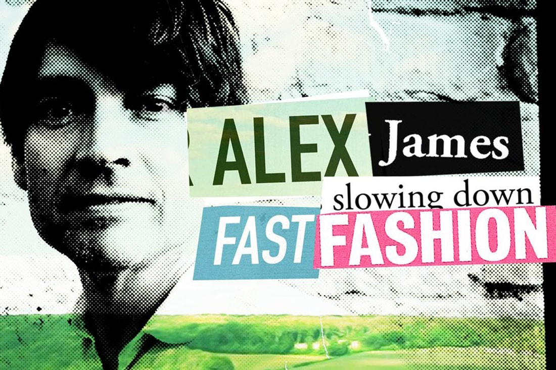 Alex James: Slowing down fast fashion